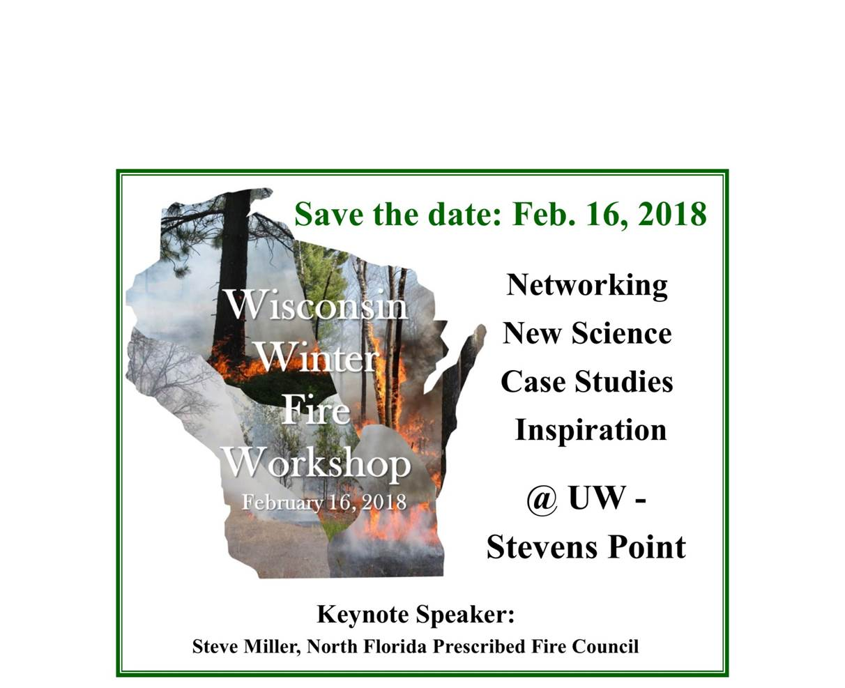 2nd Annual Wisconsin Winter Fire Workshop 2018